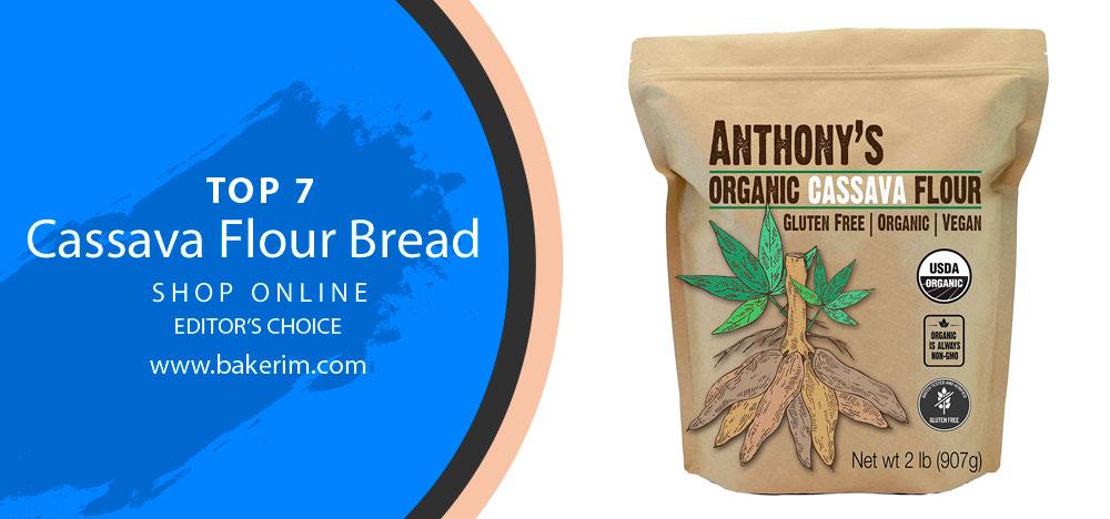 Cassava Flour Bread