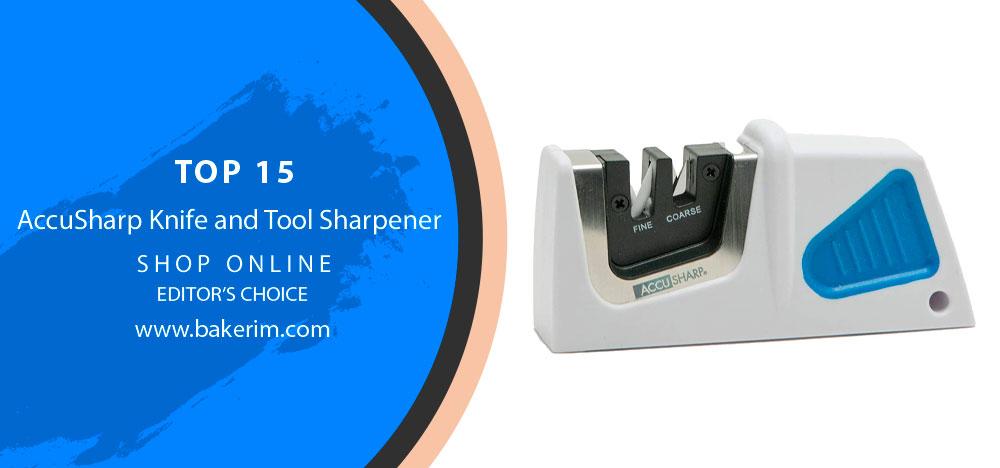 Best AccuSharp Knife and Tool Sharpener