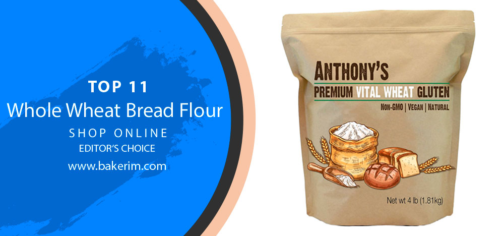 Whole Wheat Bread Flour